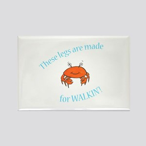 Legs are made for Walkin'! (PETA) Rectangle Magnet