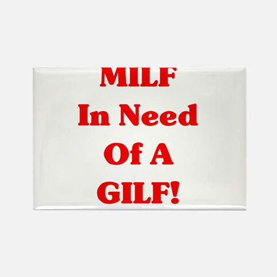 MILF In Need Rectangle Magnet