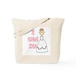 I Did It (light brown) Tote Bag
