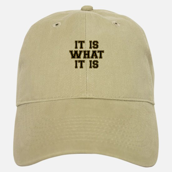 It Is What It Is Black and Gold Baseball Baseball Cap
