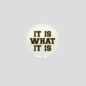 It Is What It Is Black and Gold Mini Button