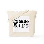 Future Bride (B and W) Tote Bag