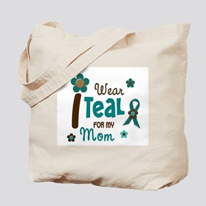I Wear Teal For My Mom 12 Tote Bag