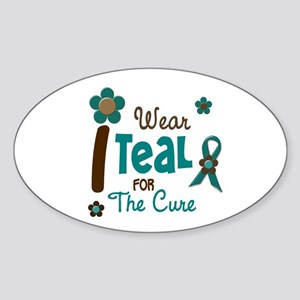I Wear Teal For The Cure 12 Oval Sticker