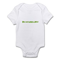 You Can't Polish A Nerd Infant Bodysuit
