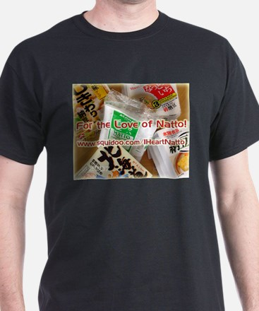 For the Love of Natto! T-Shirt