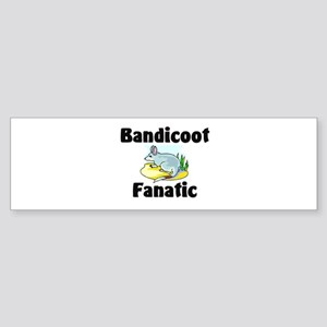 Bandicoot Fanatic Bumper Sticker
