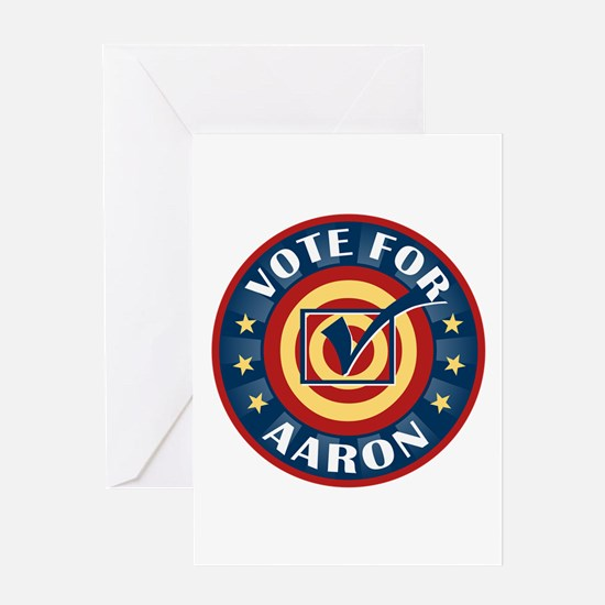 Vote for Aaron Personalized Greeting Card