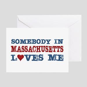 Somebody in Massachusetts Loves Me Greeting Card