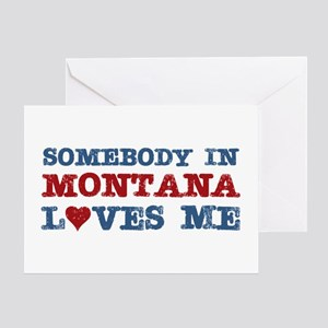 Somebody in Montana Loves Me Greeting Card