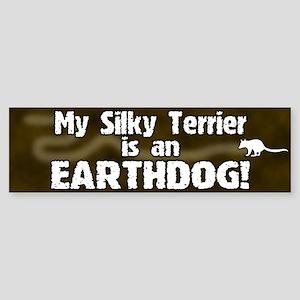 Silky Terrier Earthdog Bumper Sticker