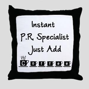 PR Specialist Throw Pillow