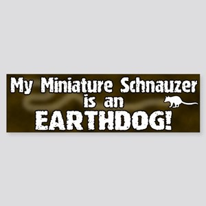 Miniature Schnauzer Earthdog Bumper Sticker