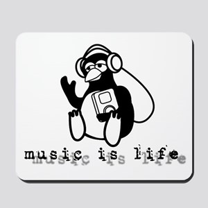 Music Is Life Mousepad