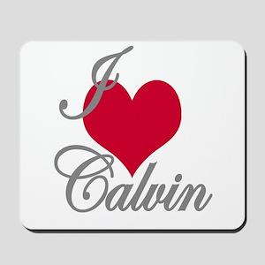 I love (heart) Calvin Mousepad