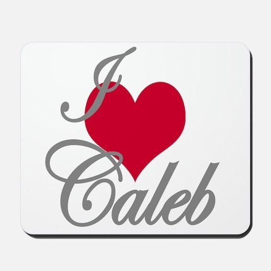 I love (heart) Caleb Mousepad
