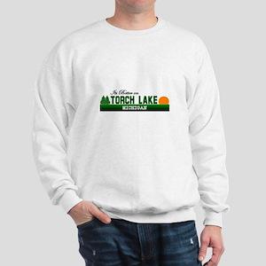 Its Better on Torch Lake, Mic Sweatshirt