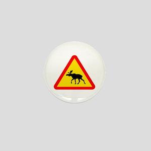 Moose Sign Mini Button
