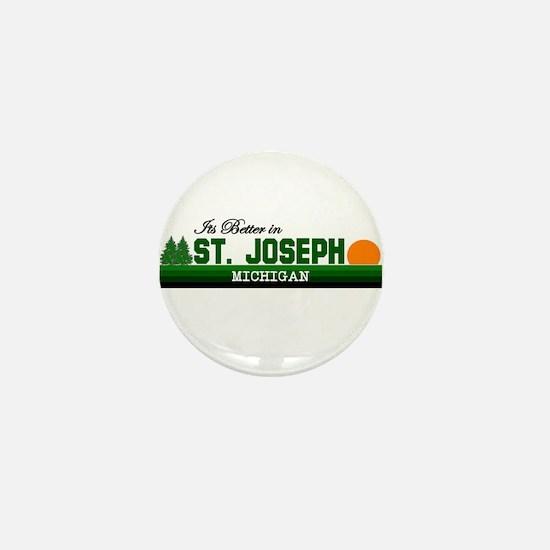 Its Better in St. Joseph, Mic Mini Button