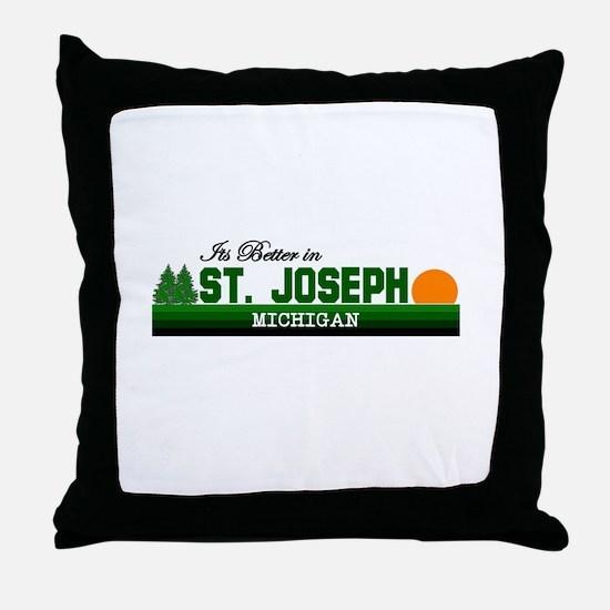 Its Better in St. Joseph, Mic Throw Pillow