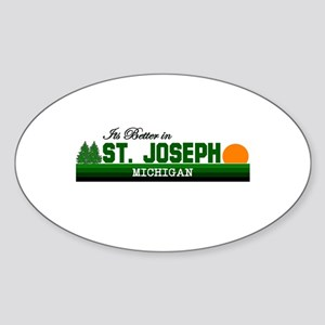 Its Better in St. Joseph, Mic Oval Sticker