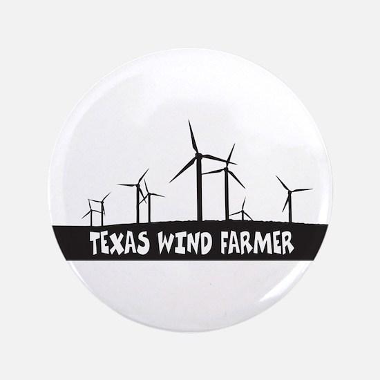 "Texas Wind Farmer 3.5"" Button"
