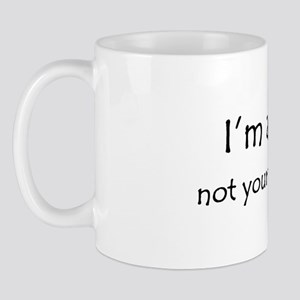 I'm a vet, not your therapist Mug