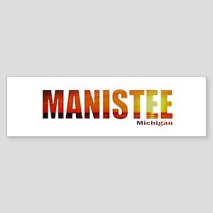 Manistee, Michigan Bumper Sticker