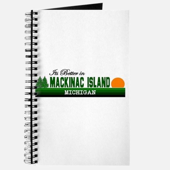 Its Better on Mackinac Island Journal