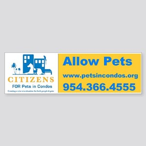 Pets in Condos Bumper Sticker