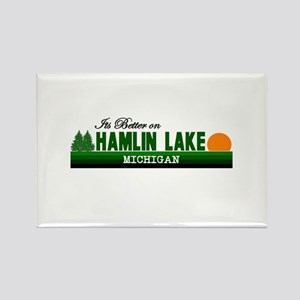Its Better on Hamlin Lake, Mi Rectangle Magnet