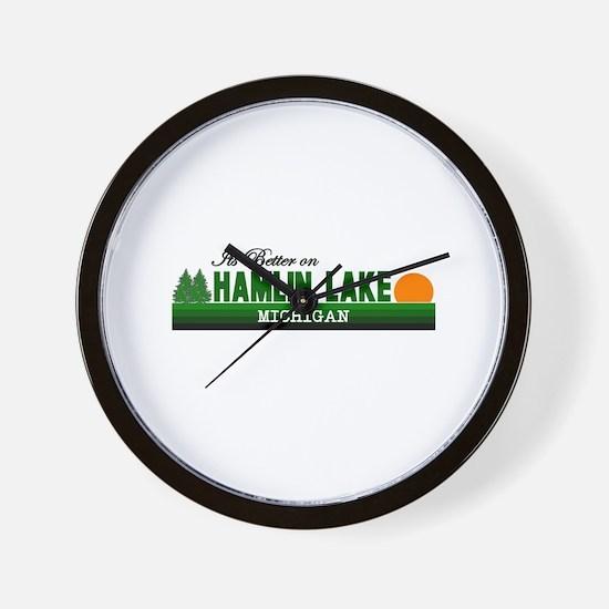 Its Better on Hamlin Lake, Mi Wall Clock