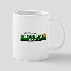 Its Better on Hamlin Lake, Mi Mug