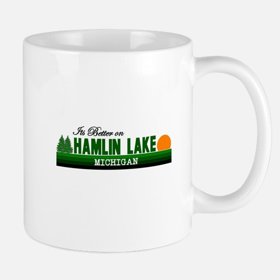 Its Better on Hamlin Lake, Mi Mug