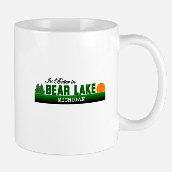 Its Better in Bear Lake, Mich Mug