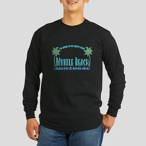 Myrtle Beach Happy Place - Long Sleeve Dark T-Shir