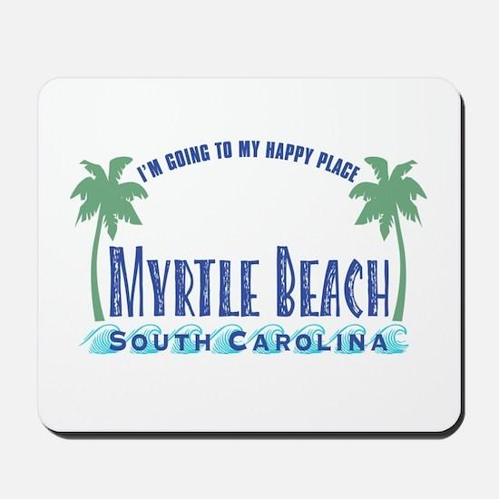 Myrtle Beach Happy Place - Mousepad