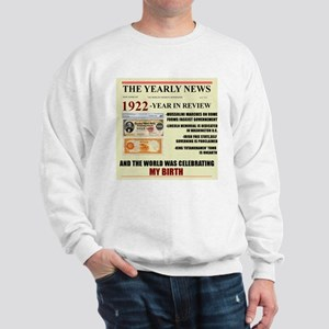 born in 1922 birthday gift Sweatshirt