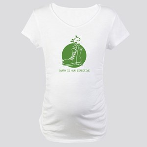 EARTH IS OUR DIRECTIVE Maternity T-Shirt