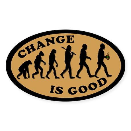 CHANGE IS GOOD Coffee Shop Tipjar Sticker