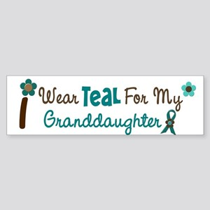 I Wear Teal For My Granddaughter 12 Sticker (Bumpe