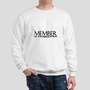 Member Of The Dissociation Sweatshirt