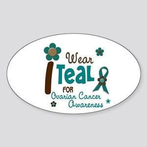 I Wear Teal For Awareness 12 Oval Sticker