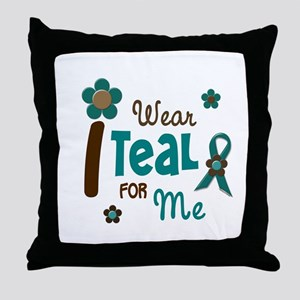 I Wear Teal For ME 12 Throw Pillow