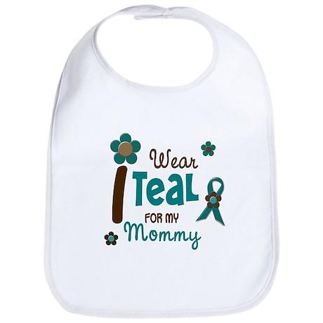 I Wear Teal For My Mommy 12 Bib
