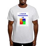 I swim therefore IM Ash Grey T-Shirt