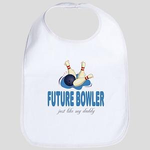 Future Bowler Like Daddy Baby Infant Toddler Bib