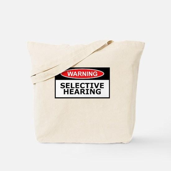 Funny hearing slogan Tote Bag