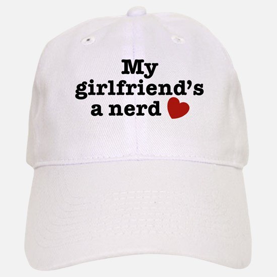 My Girlfriend's a Nerd Baseball Baseball Cap