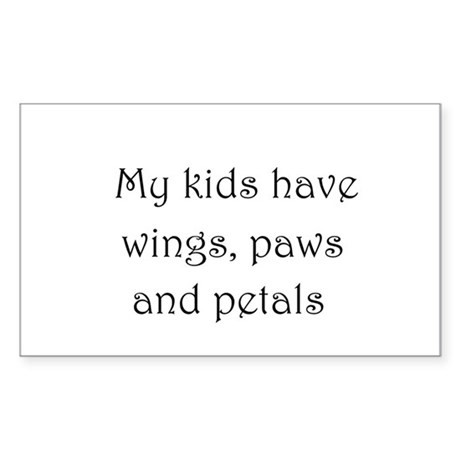 My kids have wings,paws,and pe Sticker (Rectangle)